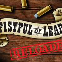 Review: Fistful of Lead - Reloaded